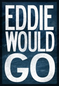eddie-would-go-surfing-poster